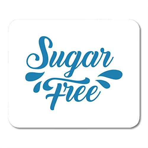 Emvency Mouse Pads Sugar Free Organic Nature Lettering Drops No Sweet Label Badge for Groceries Stores Packaging and Splash MousePad 9.5