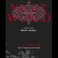 Night World: Dark Angel: Book 4