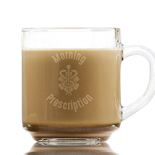 Morning Prescription 10 oz Etched Glass Coffee Mug, Present for Mom, Office Humor Coworkers, Tea and Coffee