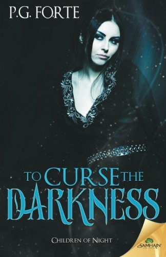 To Curse the Darkness