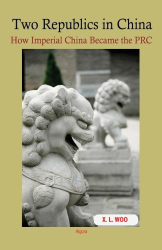 Download Two Republics in China: How Imperial China Became the PRC pdf epub