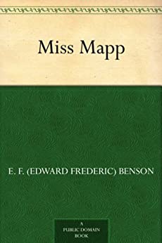 Miss Mapp Lucia Book 2 Kindle Edition By E F Edward border=