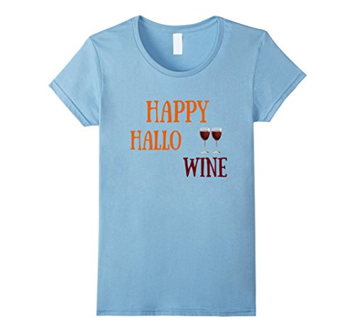 [Womens Happy Hallowine Shirt Funny Halloween Shirt for Wine Lovers Small Baby Blue] (Office Themed Halloween Costume Ideas)