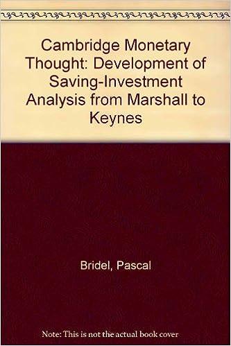 Development of Saving-Investment Analysis from Marshall to Keynes