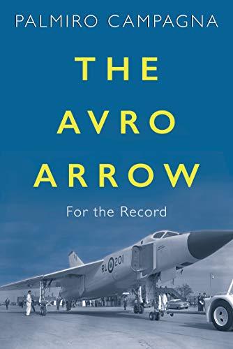 The Avro Arrow: For the Record (Avro Canada)