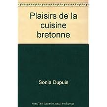 Plaisirs de la cuisine bretonne