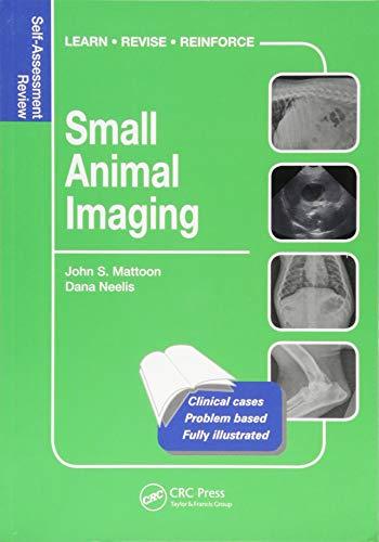[E.b.o.o.k] Small Animal Imaging: Self-Assessment Review (Veterinary Self-Assessment Color Review Series)<br />PPT