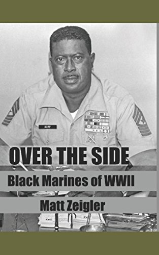 (Over The Side: Black Marines of WWII )
