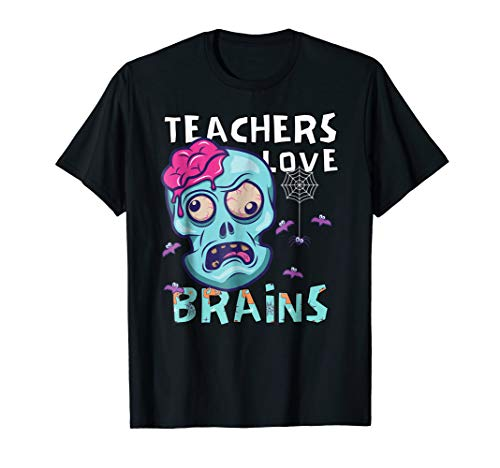 Teachers Love Brains Halloween Zombie School -