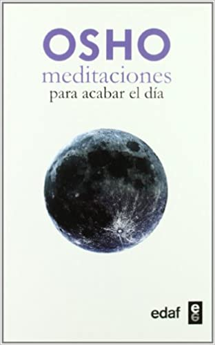 Meditaciones para acabar el día