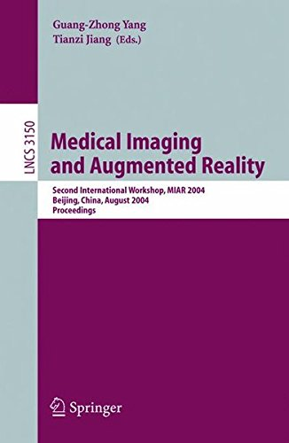 Medical Imaging And Augmented Reality  Second International Workshop  Miar 2004  Beijing  China  August 19 20  2004  Proceedings  Lecture Notes In Computer Science