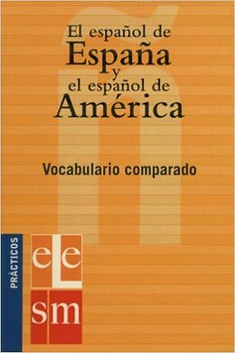 El español de España y el español de América.: Vocabulario comparado. Practicos/ Practical: Amazon.es: Molero, Antonio: Libros
