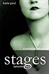 Stages | Episode Four (Sophie Walker Novella Book 4)