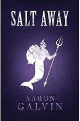 Salt Away (Salted Series) (Volume 4) Paperback