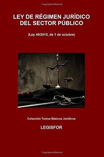 Ley De Régimen Jurídico Del Sector Público: 2.ª Edición . Colección Textos Básicos Jurídicos