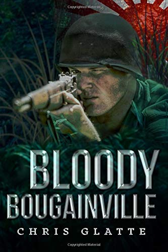 Download Bloody Bougainville: WWII Novel (164th Regiment Book 2) (Volume 2) ebook