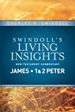 img - for Insights on James, 1 & 2 Peter (Swindoll's Living Insights New Testament Commentary) book / textbook / text book