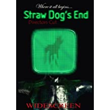 Straw Dogs End