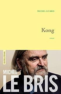 Kong, Le Bris, Michel