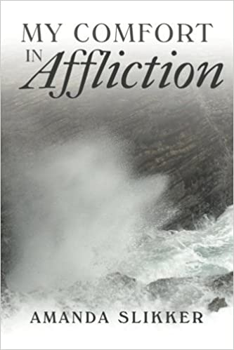 Download online My Comfort in Affliction PDF, azw (Kindle), ePub, doc, mobi