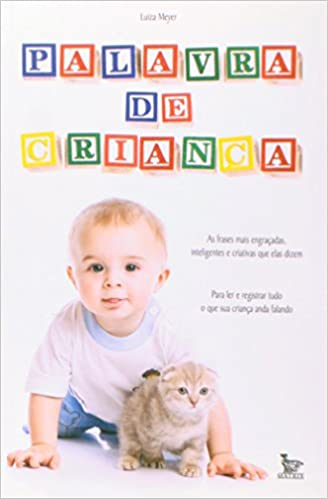 Palavra De Criança As Frases Mais Engraçadas Inteligentes