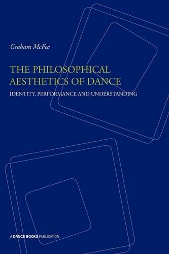 Philosophical Aesthetics Of Dance