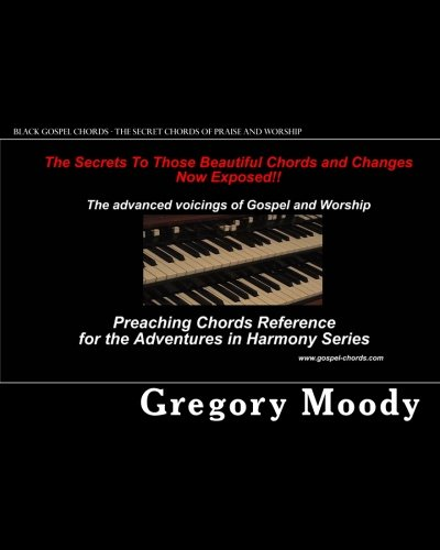 Black Gospel Chords The Secret Chords Of Praise And Worship