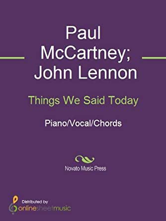 Things We Said Today Kindle Edition By John Lennon Paul Mccartney