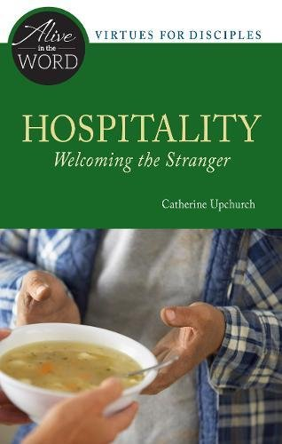 Hospitality, Welcoming the Stranger (Alive in the Word) PDF