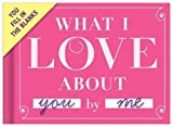 Knock Knock What I Love About You Fill In The Love Journal by Knock Knock (2013-01-01)