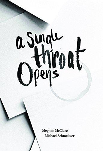 A Single Throat Opens (Open Throat Press)