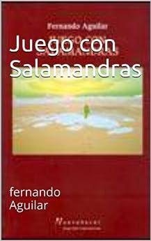 Amazon.com: Juego con Salamandras (Spanish Edition) eBook: Fernando