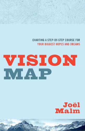 vision map charting a step by step course for your biggest hopes rh amazon com