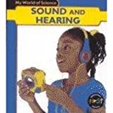 Sound and Hearing, Angela Royston, 1588102467