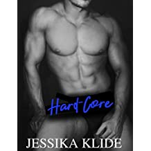 Hard-Core (A Scorching Stripper's Love Story Book 1)