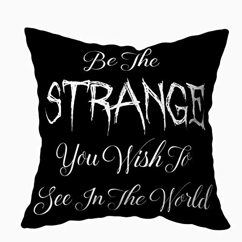 Capsceoll Halloween Goth Punk be The Strange Quote Decorative Throw Pillow Case 18X18Inch,Home Decoration Pillowcase Zippered Pillow Covers Cushion Cover with Words for Book Lover Worm Sofa Couch