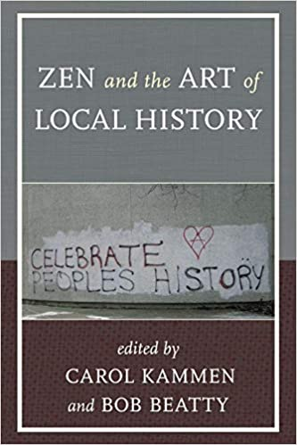c37a2be53d17 Amazon.com: Zen and the Art of Local History (American Association ...