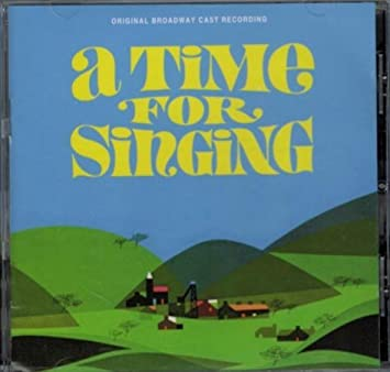 A Time For Singing by Original Broadway Cast Recording (2013-08-03)