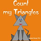 Count my Triangles: A Fun and Rhyming Counting Book