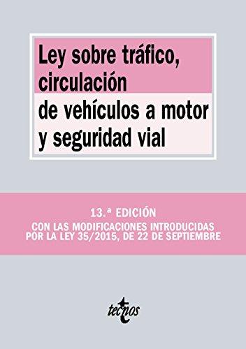 Descargar Libro Ley Sobre Tráfico, Circulación De Vehículos A Motor Y Seguridad Vial Editorial Tecnos