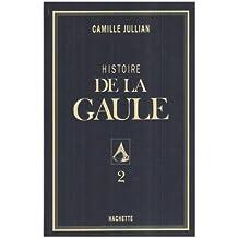 HISTOIRE DE LA GAULE T02