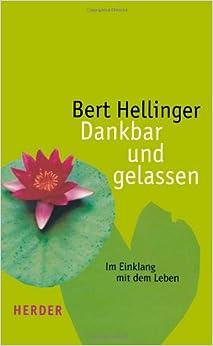 Book Dankbar und gelassen: Im Einklang mit dem Leben