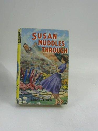 Susan Muddles Through