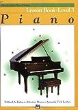 Alfred's Basic Piano Lesson Book, Level 13, Willard A. Palmer and Morton Manus, 0882848151