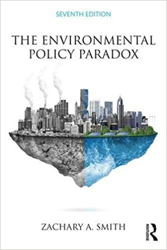 The environmental policy paradox zachary a smith 9781138653719 the environmental policy paradox 7th edition fandeluxe Gallery