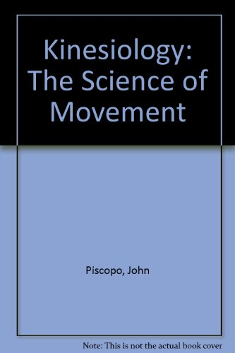 Kinesiology: The Science of Movement