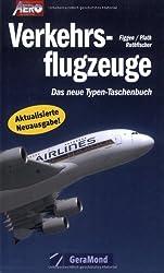 Verkehrsflugzeuge: Das neue Typen-Taschenbuch