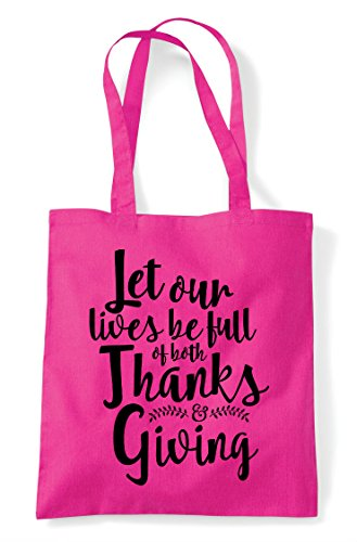 Statement Thanks Lives Full Be Shopper Giving And Let Our Of Tote Fuschia Bag Both UwZWzq