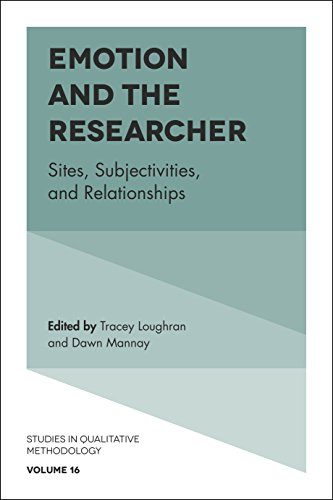 Emotion and the Researcher: Sites, Subjectivities, and Relationships (Studies in Qualitative Methodology)