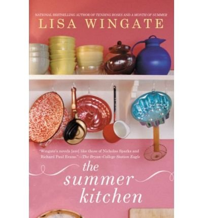 The Summer Kitchen THE SUMMER KITCHEN By Wingate,